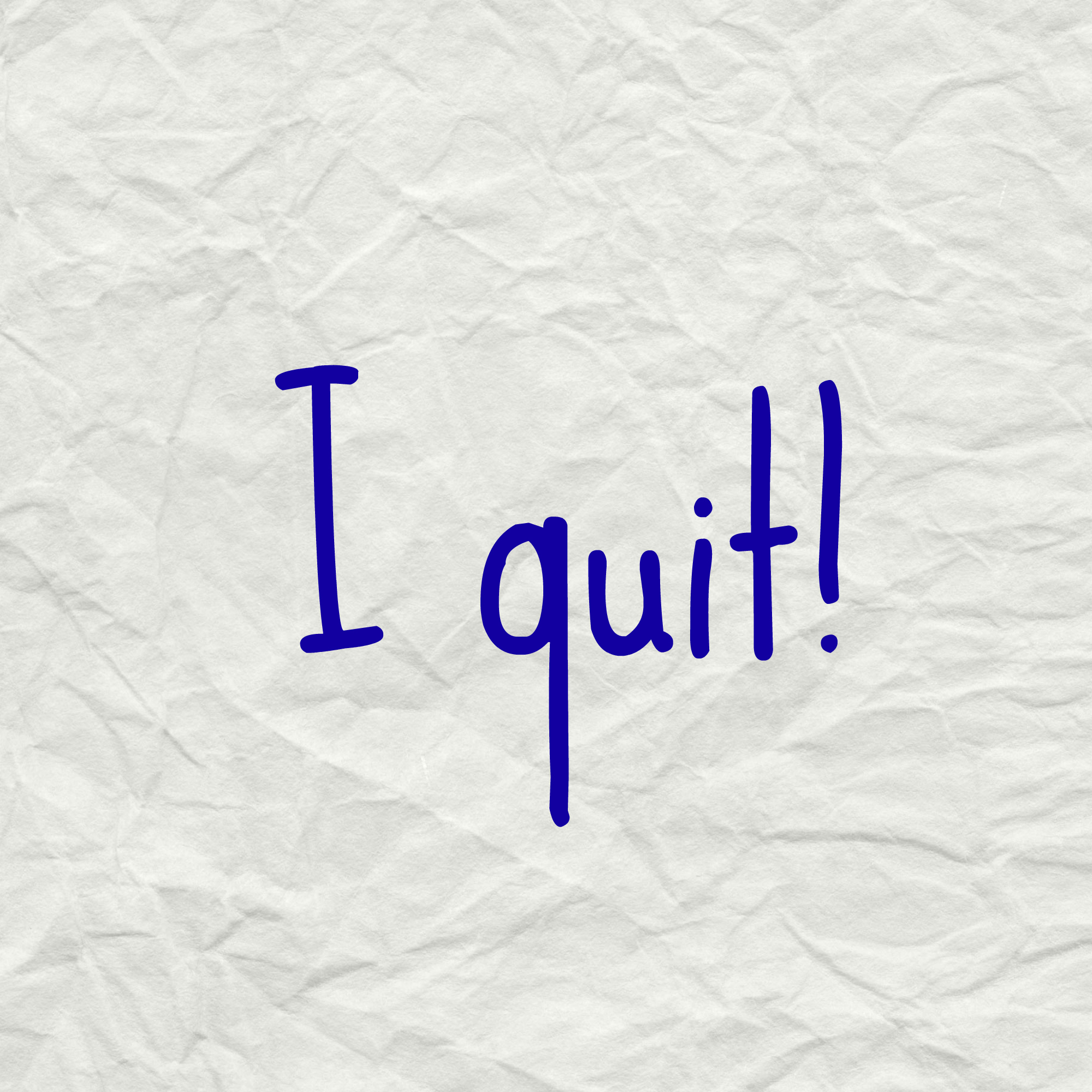 reasons to quit a job you love janaaxline focus on making them strategic detours quitting
